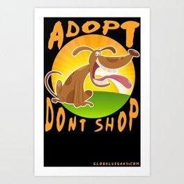 Adopt Don't Shop Art Print