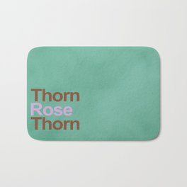 A rose between two thorns Bath Mat