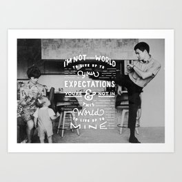 Bruce Says: Expectations Art Print