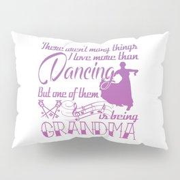 Dancing Grandma Pillow Sham