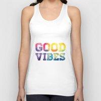 good vibes Tank Tops featuring Good Vibes by dan elijah g. fajardo
