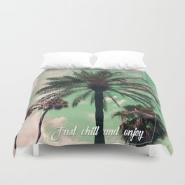 Just chill and relax Duvet Cover