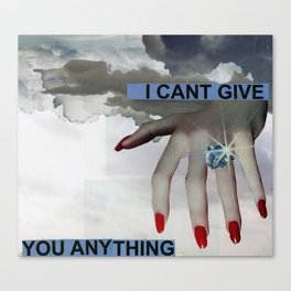 I Can't Canvas Print