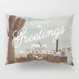 Greetings From The Road (cactus) Pillow Sham