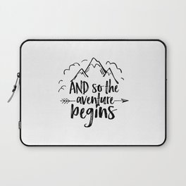 INSPIRATIONAL Quote,And So The Adventure Begins,Adventure Awaits,Kids Room Decor,Nursery Art Laptop Sleeve