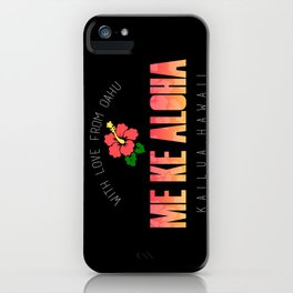 With Love, Kailua iPhone Case