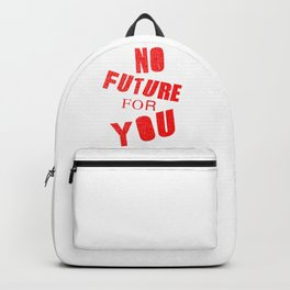 No future for you, a punk anthem Backpack