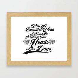 Heart Like Dogs Framed Art Print