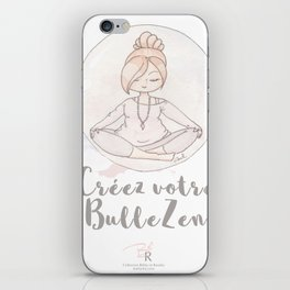 Bulle Zen iPhone Skin