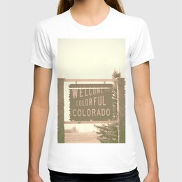 welcome to colorful colorado T-shirt
