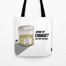 Afraid of Change? Tote Bag