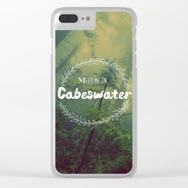 Meet me in Cabeswater Clear iPhone Case