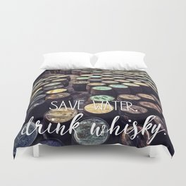 Speyside Cooperage: Save Water. Drink Whisky.  Duvet Cover