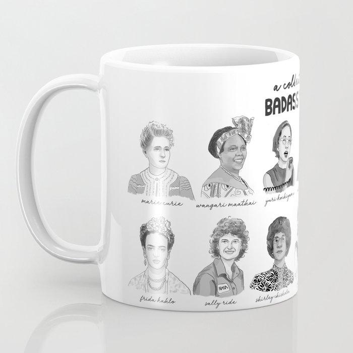 A Collection of Badass Women Coffee Mug