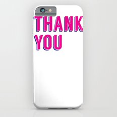 thank you 2 iPhone 6s Slim Case