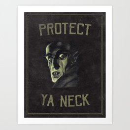 Protect Ya Neck Art Print