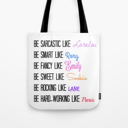 Be Like A Gilmore Girl Tote Bag