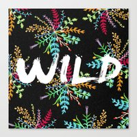 into the wild Canvas Prints featuring Wild by Camila Escat