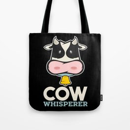 The Cow Whisperer! - Gift Tote Bag