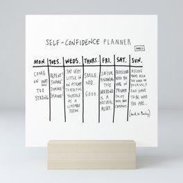 Self Confidence Planner  Mini Art Print
