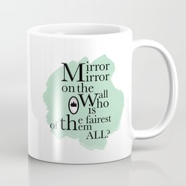 Mirror Mirror - Snow White Inspired Coffee Mug