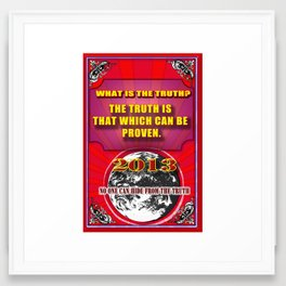 The Truth Framed Art Print