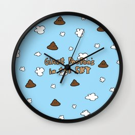 Giant Poo Poo's in the Sky Wall Clock