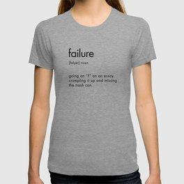 Failure Definition Sign T-shirt