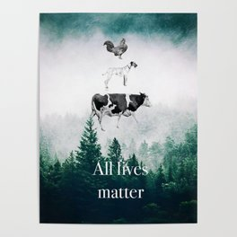 All lives matter go vegan Poster
