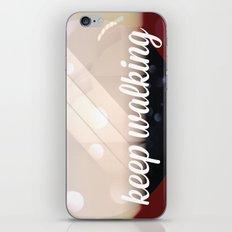 Keep walking iPhone & iPod Skin