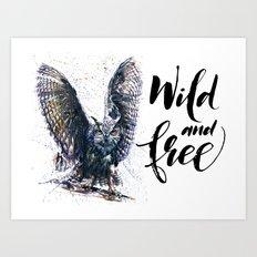 Owl wild & free Art Print