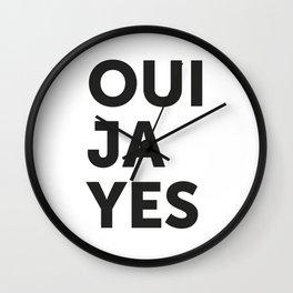 Oui, Ja, Yes Wall Clock