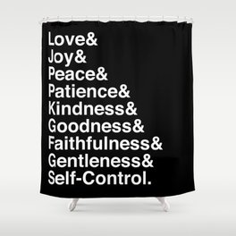 GALATIANS 5:22-23 Shower Curtain