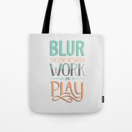 Work and Play Tote Bag