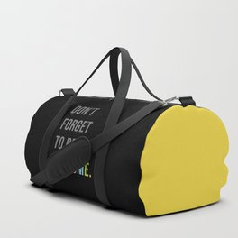 Be Awesome 2 Funny Quote Duffle Bag
