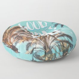 """""""Good Vibes Only."""" - Quote - Tropical Paradise Palm Trees Floor Pillow"""