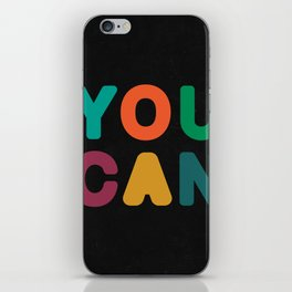 You Can iPhone Skin