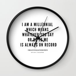 Millennial Generation Quotes Wall Clock