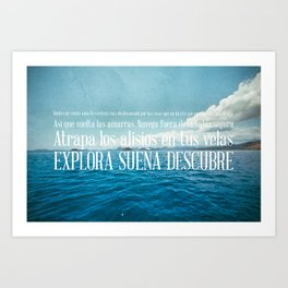 EXPLORA SUEÑA DESCUBRE Art Print