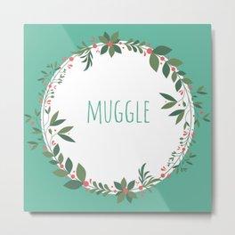Muggle Metal Print