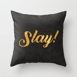 Slay Gold Metallic Typography Leather Background Throw Pillow