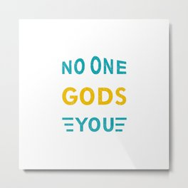 NO ONE CAN STOP GODS PLAN FOR YOU Metal Print