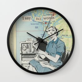 I Say Bad Words - Vintage Collage Wall Clock