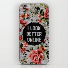 I Look Better Online iPhone Skin