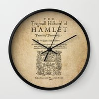 hamlet Wall Clocks featuring Shakespeare, Hamlet 1603 by BiblioTee