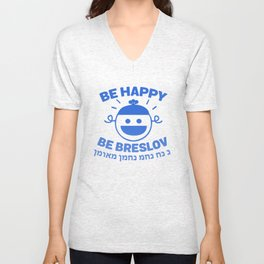 Be Happy Be Breslov - Nachman Meuman Jewish Smiley Unisex V-Neck