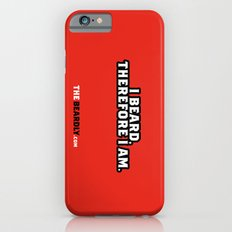 I BEARD, THEREFORE I AM. Slim Case iPhone 6s