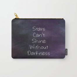 Stars Can't Shine Carry-All Pouch