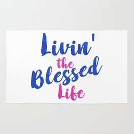 Livin' the Blessed Life Rug