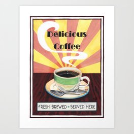 Delicious Coffee Art Print